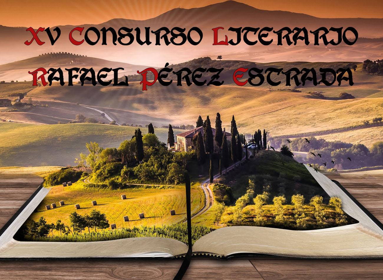 XV Concurso literario Rafael Pérez Estrada